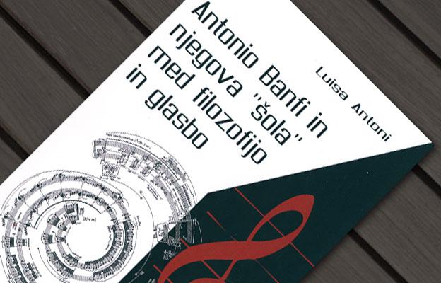 Antonio Banfi in njegova »šola« med filozofijo in glasbo